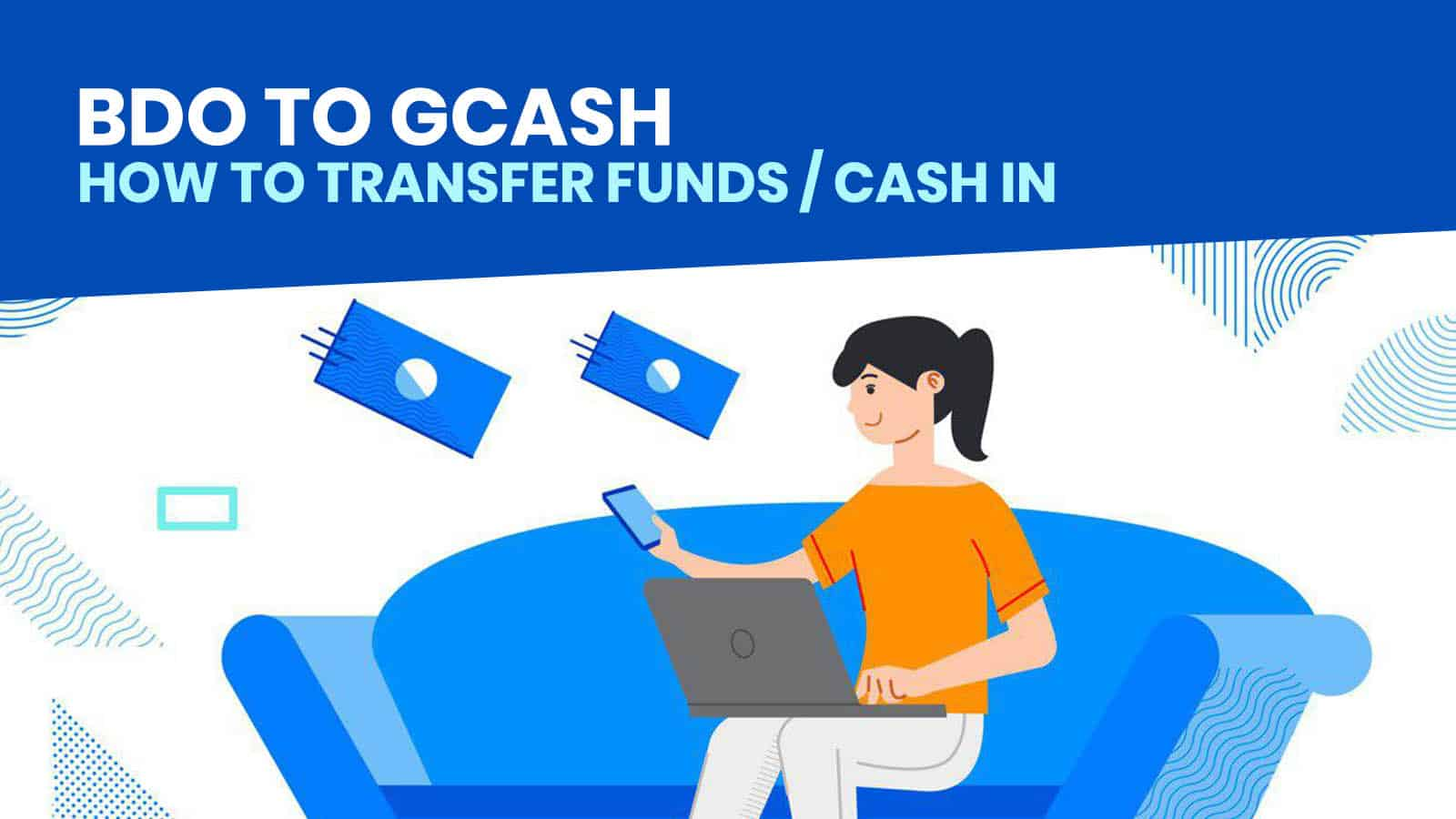 BDO TO GCASH: How to Transfer Funds Online (Payment or Cash In)