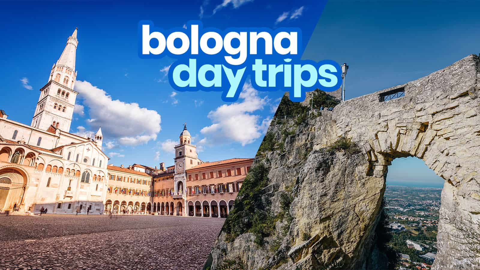 15 DAY TRIP DESTINATIONS from BOLOGNA, ITALY