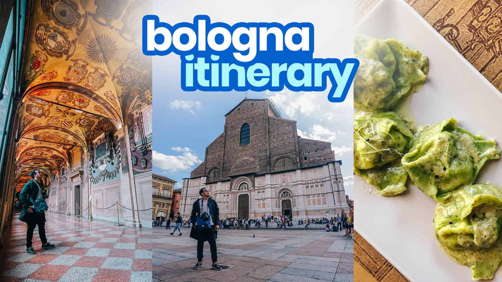 BOLOGNA ITINERARY: 20 Best Things to Do & Places to Visit