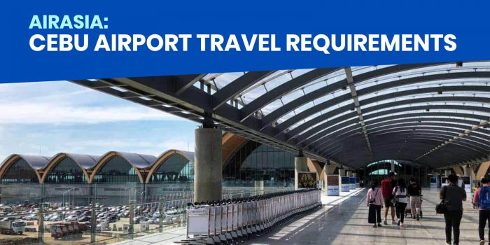 CEBU AIRPORT: List of Requirements for Domestic Travel
