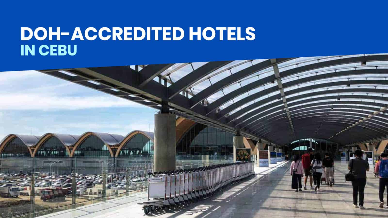 List of DOH-Authorized Hotels in CEBU for Returning Filipinos