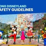 HONG KONG DISNEYLAND REOPENING: List of New Health and Safety Guidelines