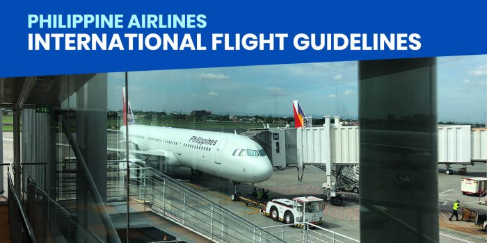 PHILIPPINE AIRLINES: New Guidelines for International Departures and Arrivals