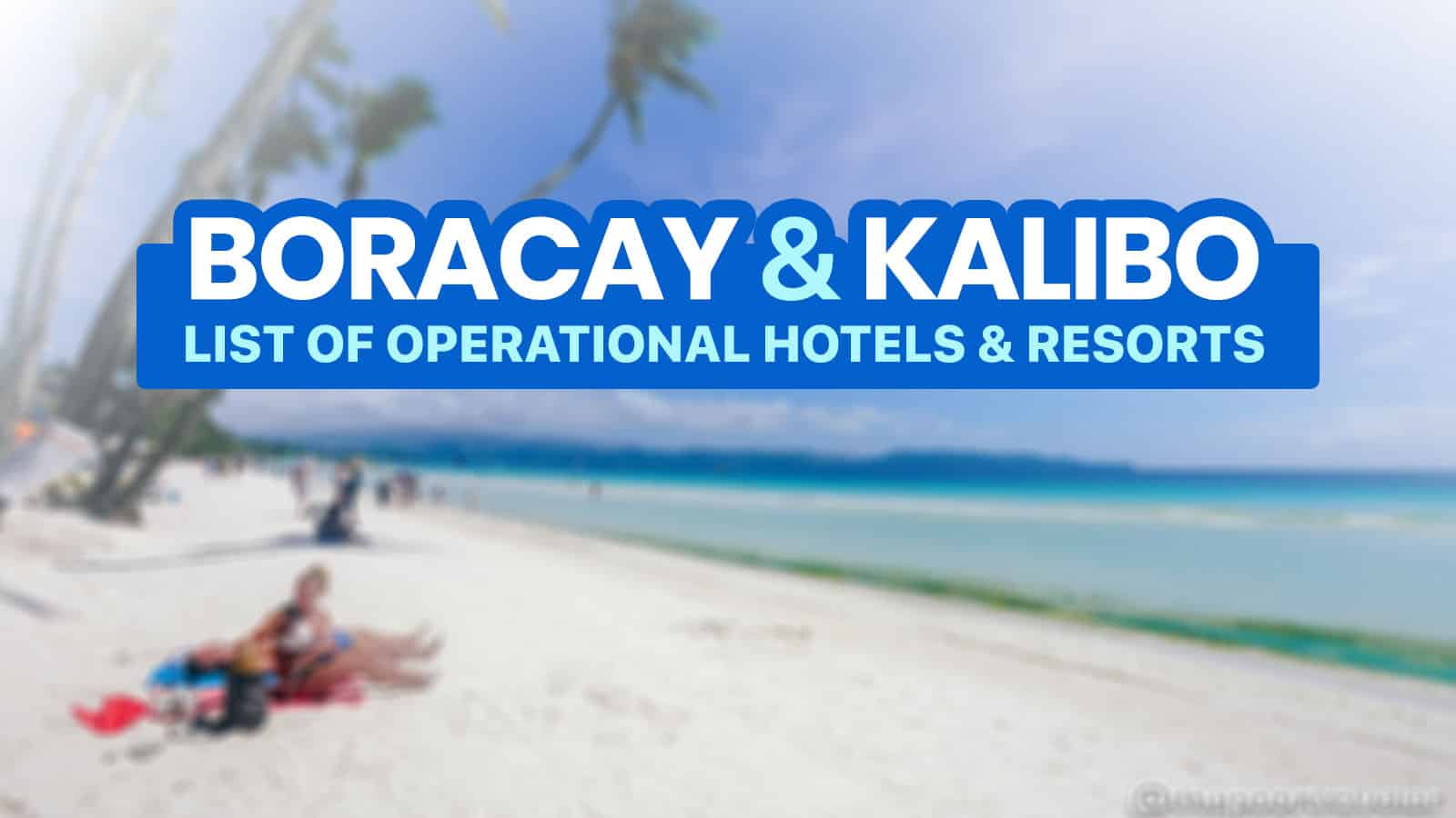 2021 BORACAY & KALIBO List of DOT-Accredited Hotels & Resorts (New Normal Update)