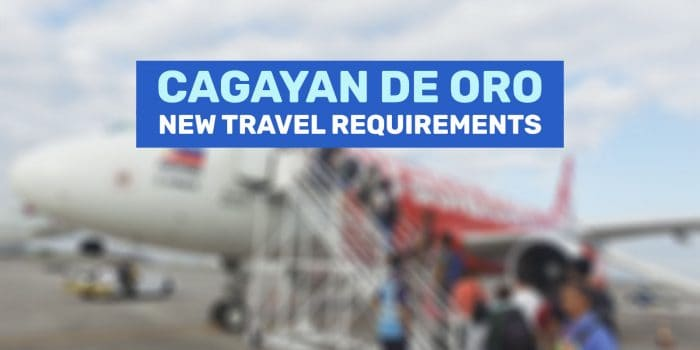 CAGAYAN DE ORO: New Travel Requirements & Guidelines