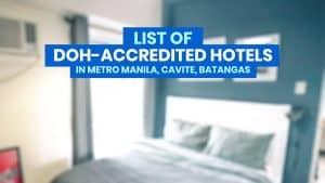 2021 List of DOH-BOQ-Accredited QUARANTINE HOTELS in Metro Manila