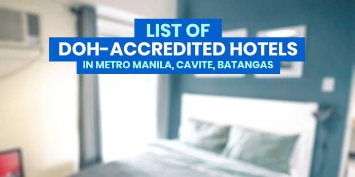 UPDATED LIST of DOH-Accredited Hotels for Quarantine in Metro Manila, Cavite, Rizal & Batangas