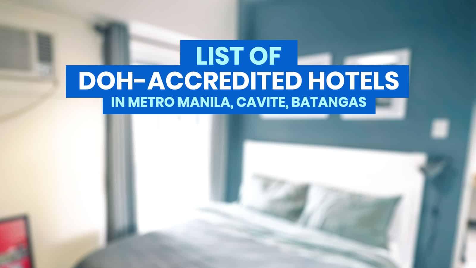 List of DOH-Accredited Hotels for Quarantine in Metro Manila, Cavite & Batangas