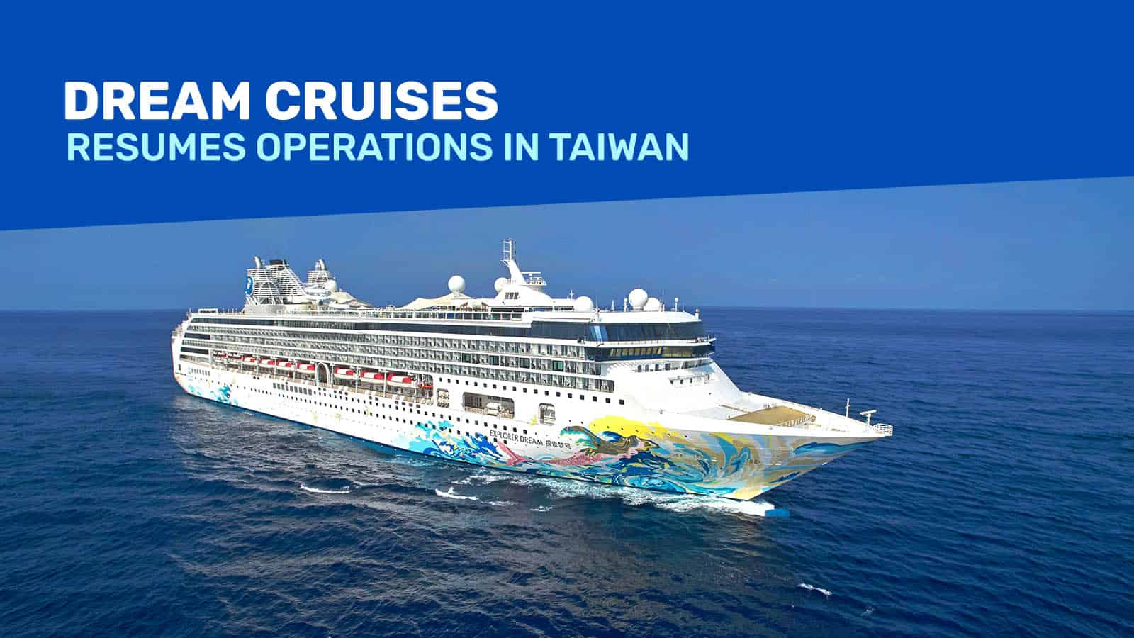 DREAM CRUISES to Resume Operations in Taiwan