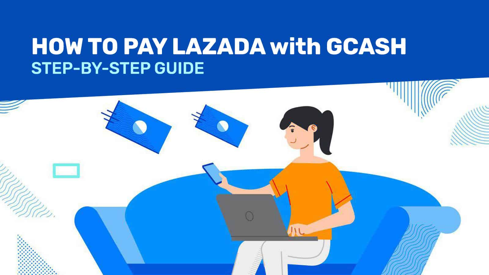 LAZADA SHOPPING: How to Pay with GCash (Step-by-Step Guide)