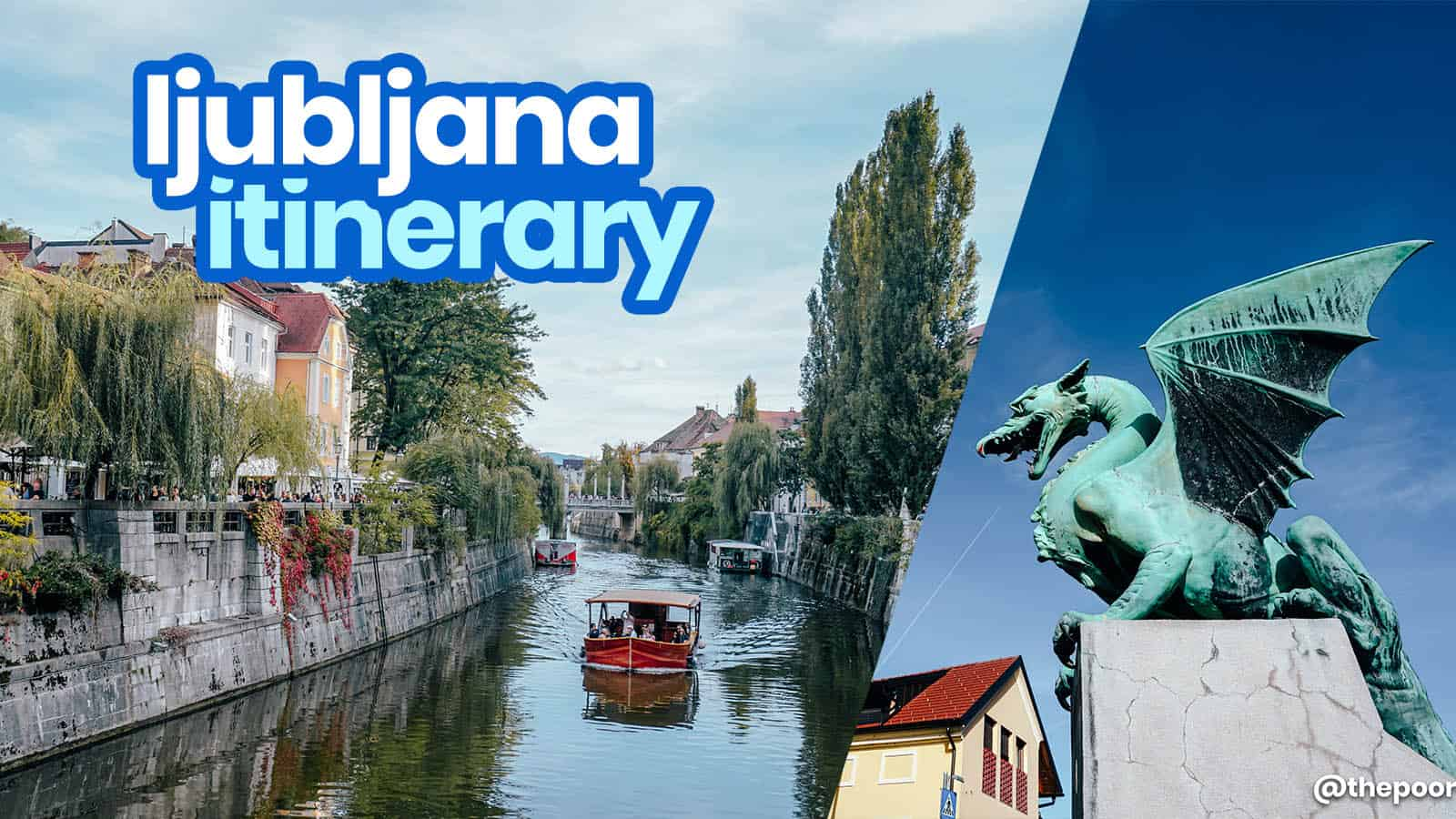 LJUBLJANA ITINERARY: 25 Best Things to Do & Places to Visit