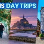 15 BEST DAY TRIPS FROM PARIS