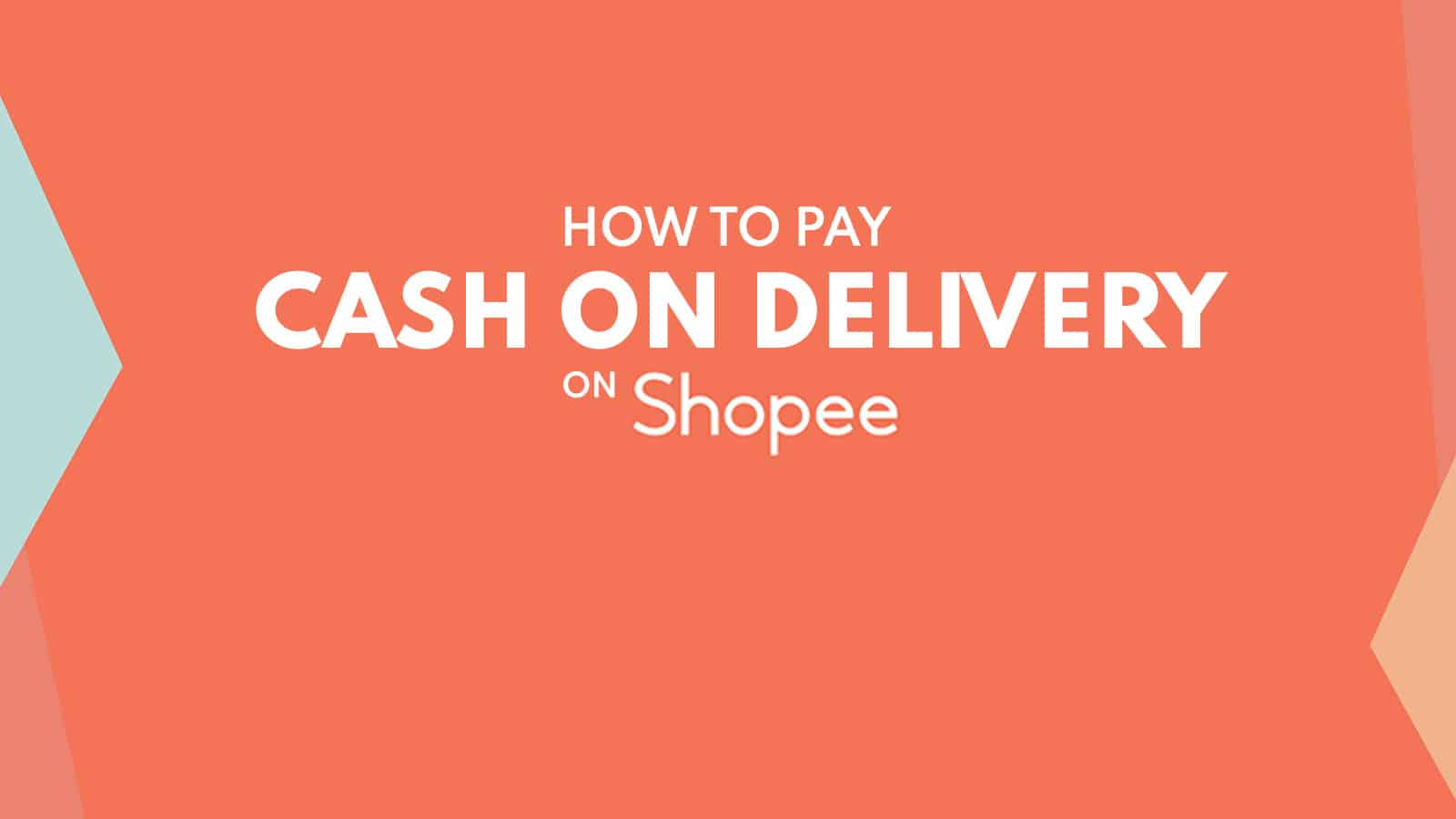 SHOPEE: How to Pay CASH ON DELIVERY (COD)