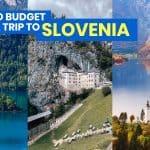 SLOVENIA TRAVEL GUIDE : Ljubljana Itinerary & Budget