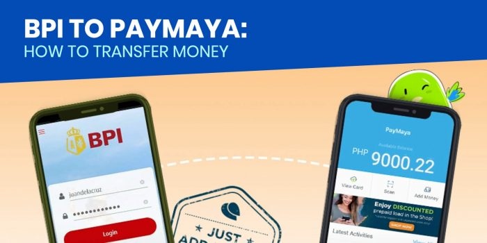 BPI to PAYMAYA: How to Add Money Using PayMaya App