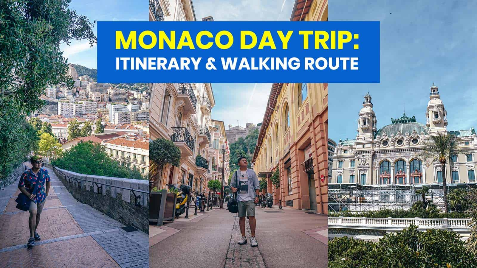 MONACO DAY TRIP ITINERARY: Things to Do & Walking Route