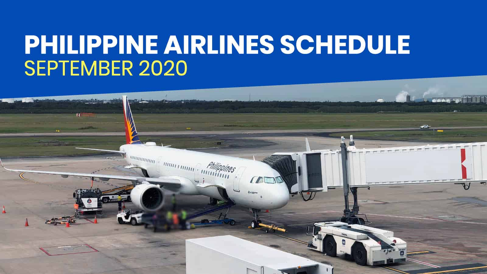 PHILIPPINE AIRLINES: Schedule of Operational Flights for SEPTEMBER 2020    The Poor Traveler Itinerary Blog