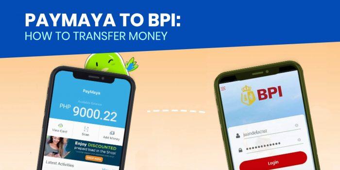 PAYMAYA TO BPI: How to Transfer Money via PayMaya App