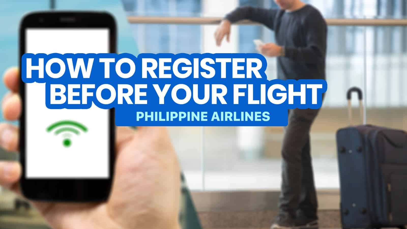 PASSENGER PROFILE & HEALTH DECLARATION FORM (PPHD): How to Register Before Flight (Philippine Airlines)