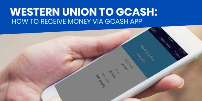 WESTERN UNION TO GCASH: How to Receive Money via GCash App (Cash In)