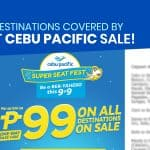 CEBU PACIFIC PROMO: P99 SUPER SEAT SALE