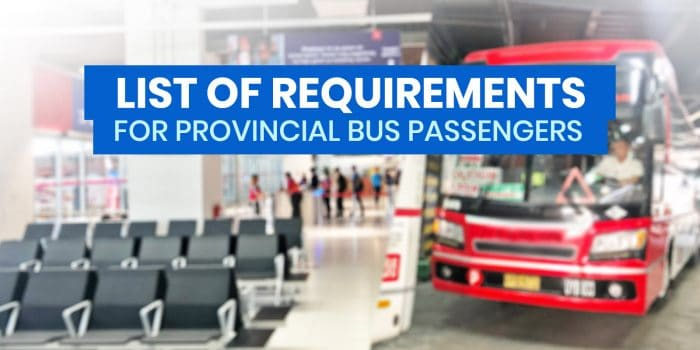 PROVINCIAL BUSES: List of Requirements & Guidelines for Passengers to and from Metro Manila