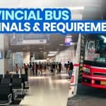 PROVINCIAL BUSES: List of Requirements & Terminals (To and from Metro Manila)