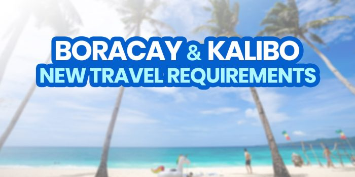 NEW BORACAY & KALIBO TRAVEL REQUIREMENTS & Other New Normal Policies