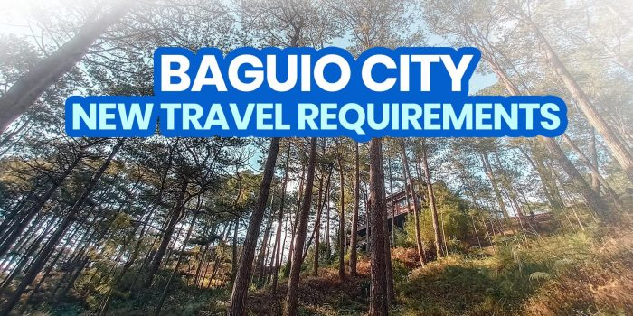 2021 BAGUIO TRAVEL REQUIREMENTS for TOURISTS (Vaccinated & Non-Vaccinated Tourists)