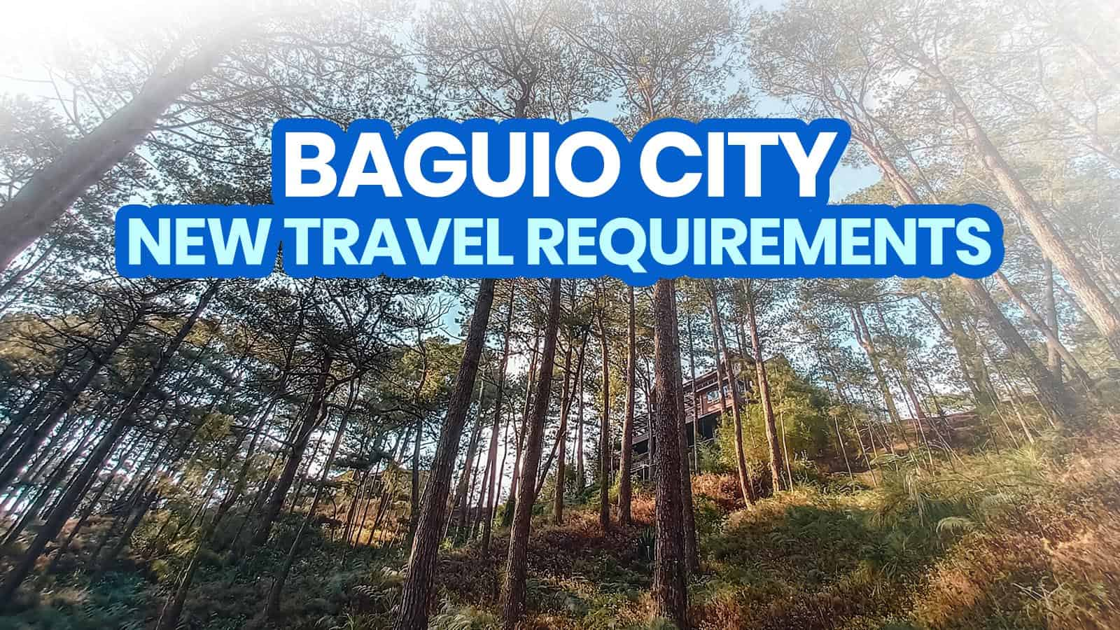 NEW BAGUIO TRAVEL REQUIREMENTS for TOURISTS: What You Need Before You Visit (New Normal)