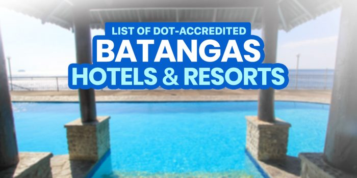 BATANGAS: List of DOT-Accredited Hotels & Resorts (Open in New Normal)