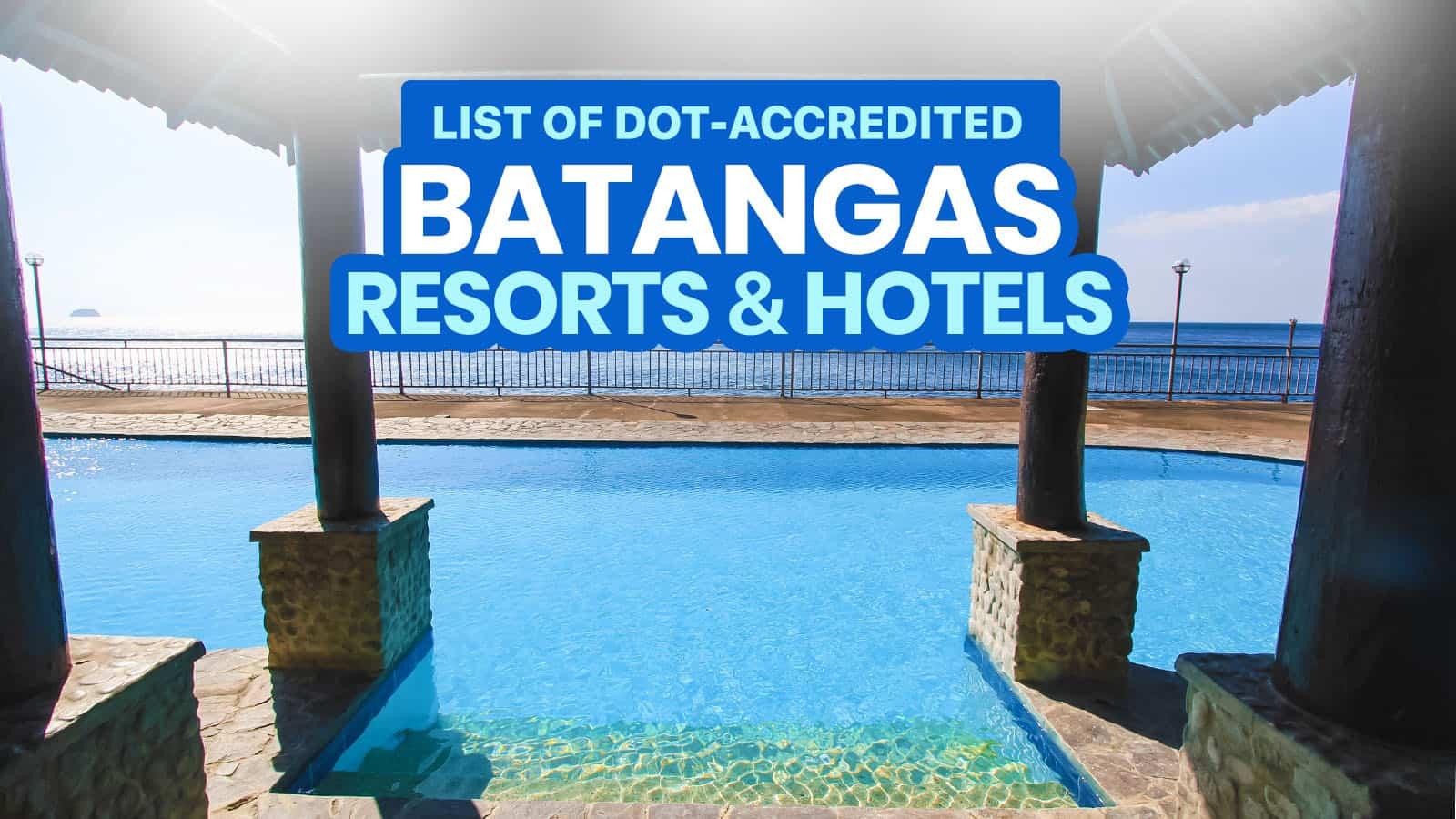 2021 List of DOT-Accredited BATANGAS Hotels & Beach Resorts