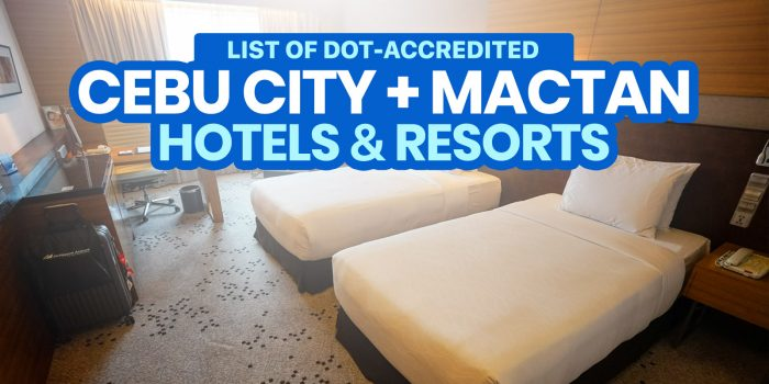 NOW OPEN: 37 DOT-Accredited Hotels & Resorts in CEBU CITY & MACTAN ISLAND