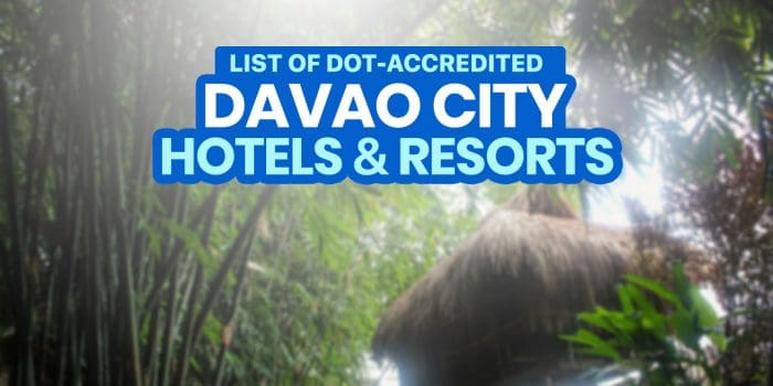 NOW OPEN: 44 DOT-Accredited Hotels & Resorts in DAVAO CITY
