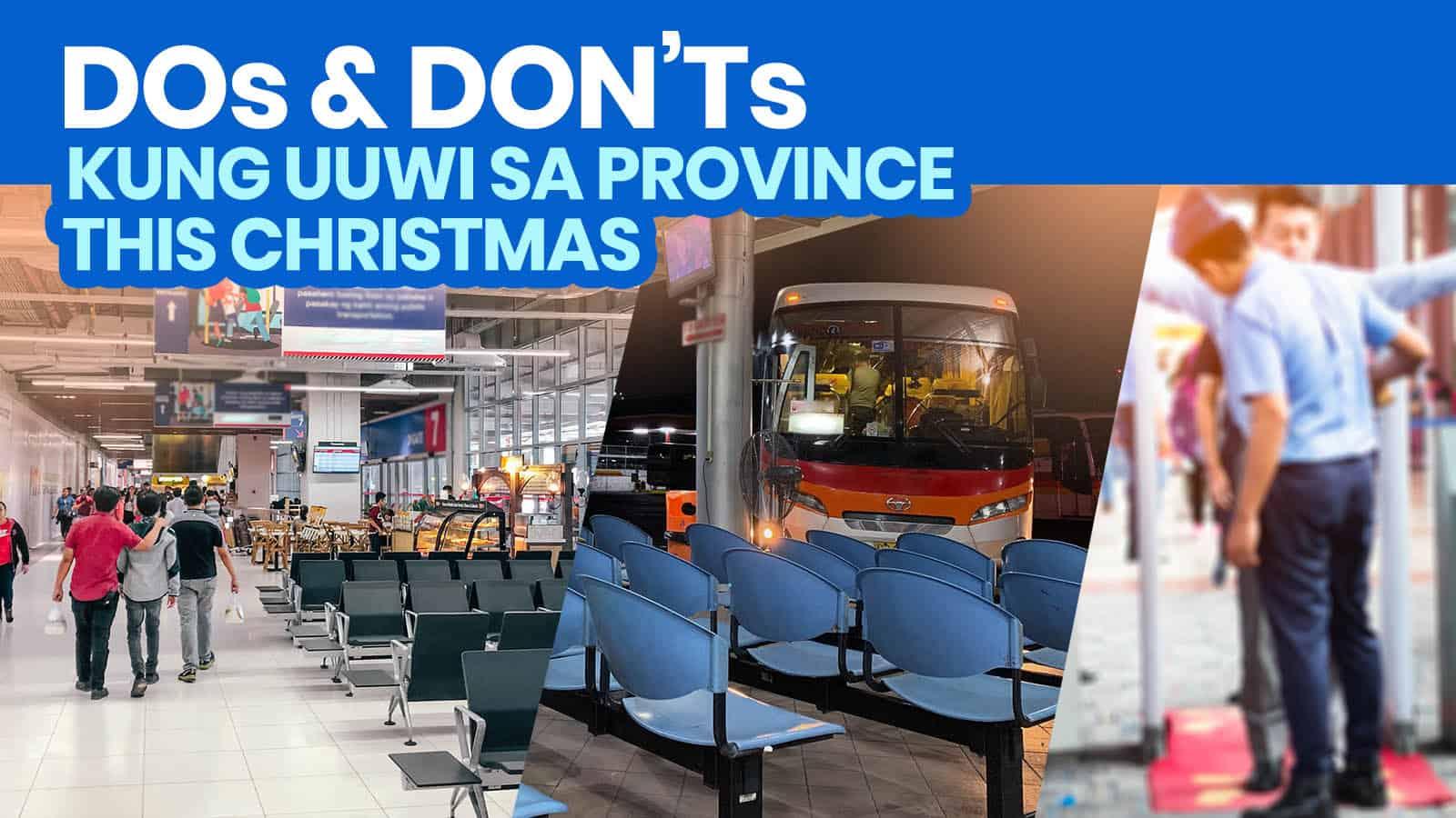 12 DOs and DON'Ts Kung Uuwi sa Probinsya This CHRISTMAS