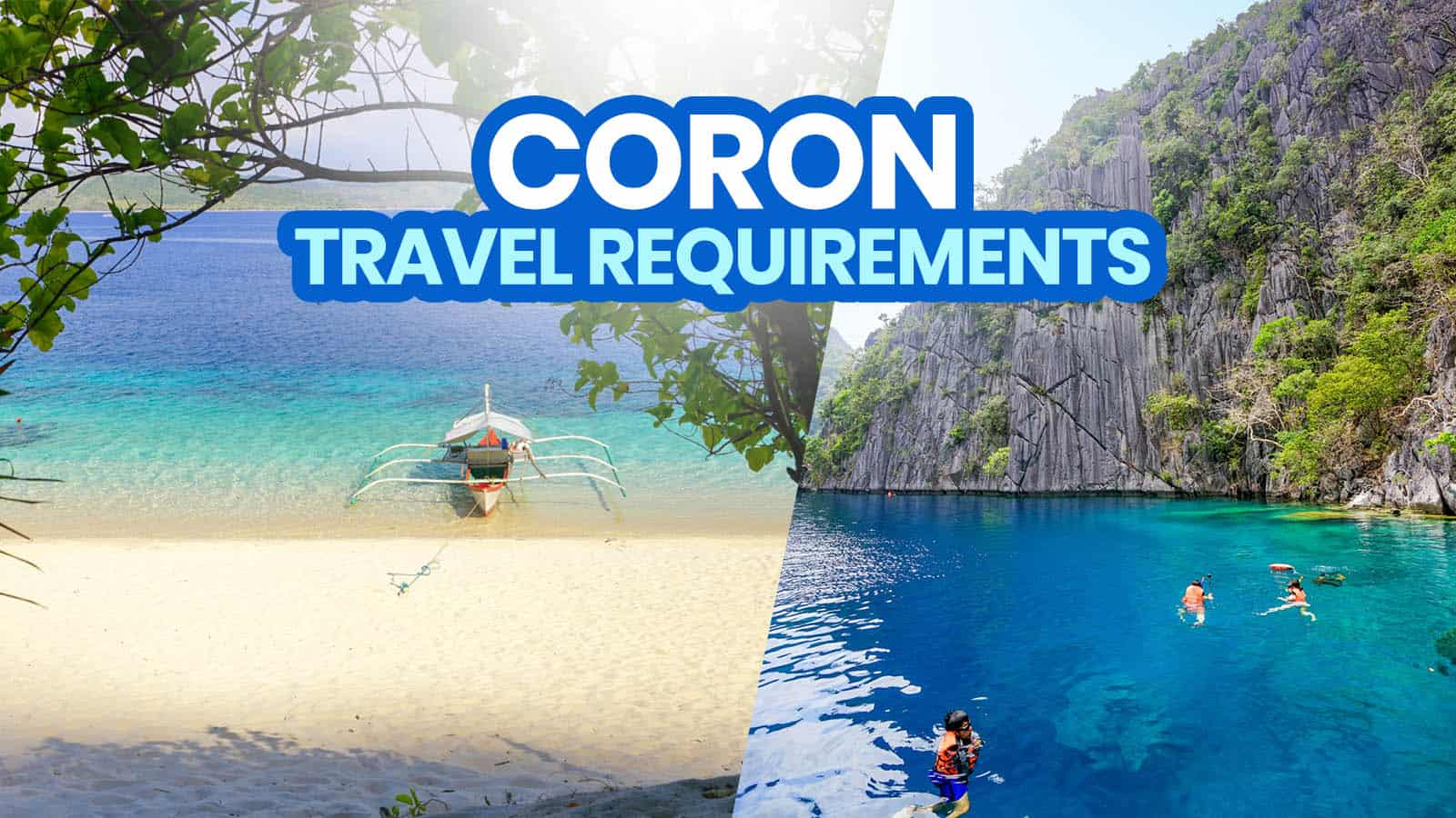 New Normal CORON TRAVEL REQUIREMENTS & Policies