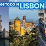 30 BEST THINGS TO DO IN LISBON, PORTUGAL (City Tours & Tourist Spots)