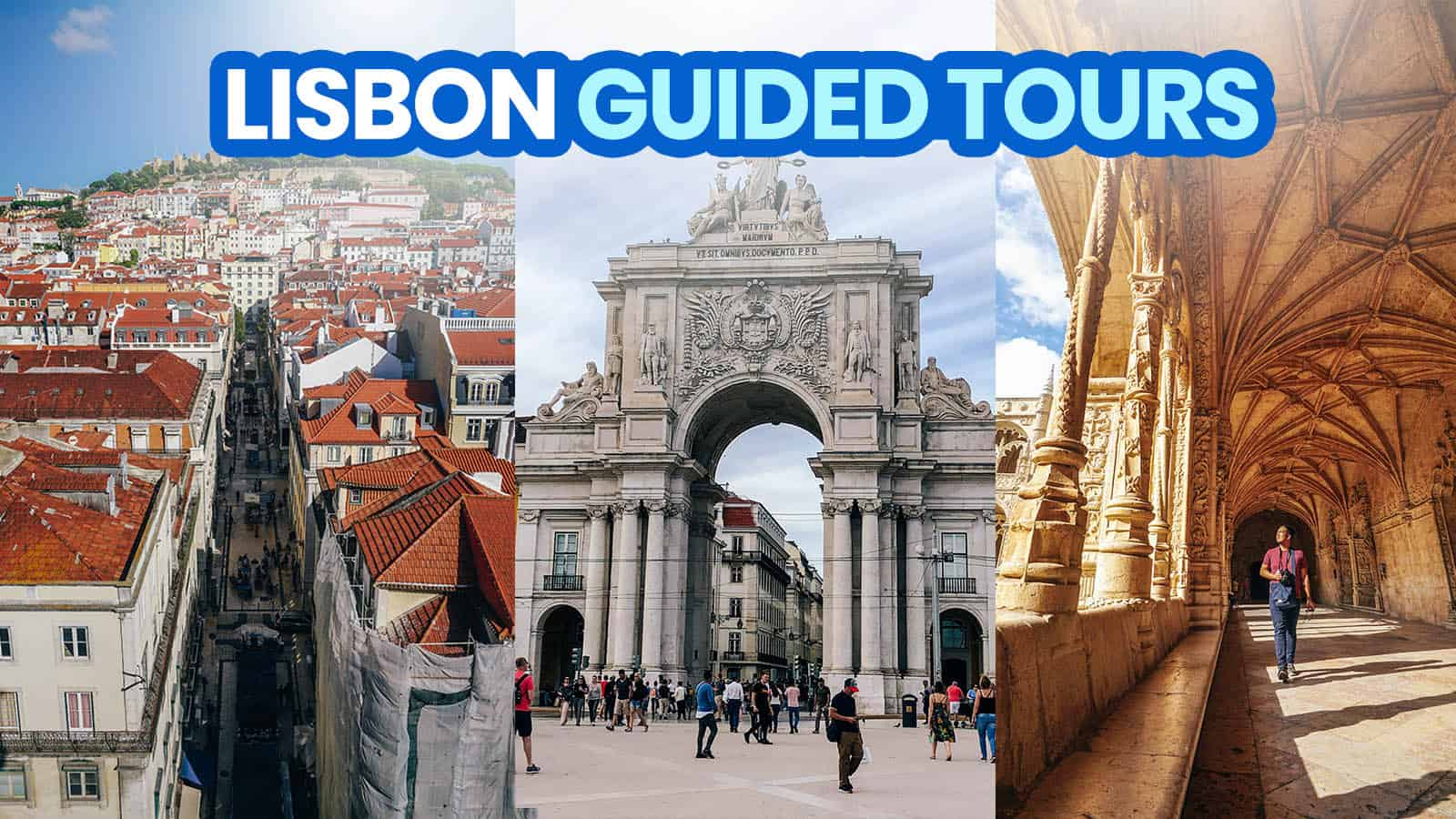 15 GUIDED CITY TOURS to Consider in LISBON, PORTUGAL