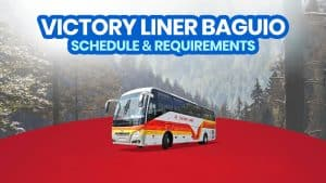 2021 VICTORY LINER BAGUIO Bus Schedule & Travel Requirements (Manila & Olongapo)