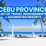 CEBU PROVINCE: List of Travel Requirements & DOT-Accredited Hotels & Resorts