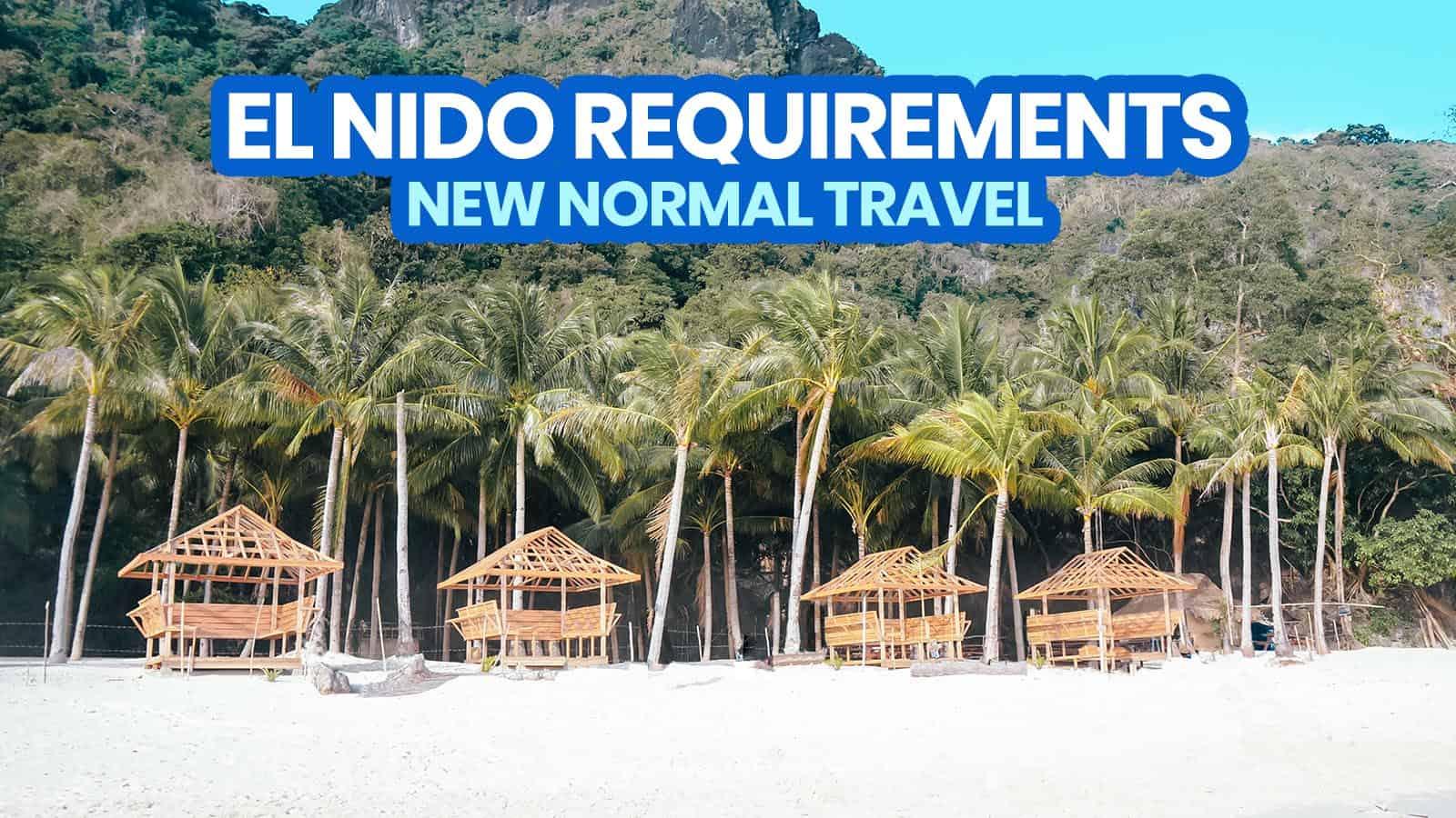 New Normal: EL NIDO TRAVEL REQUIREMENTS & POLICIES (Palawan)
