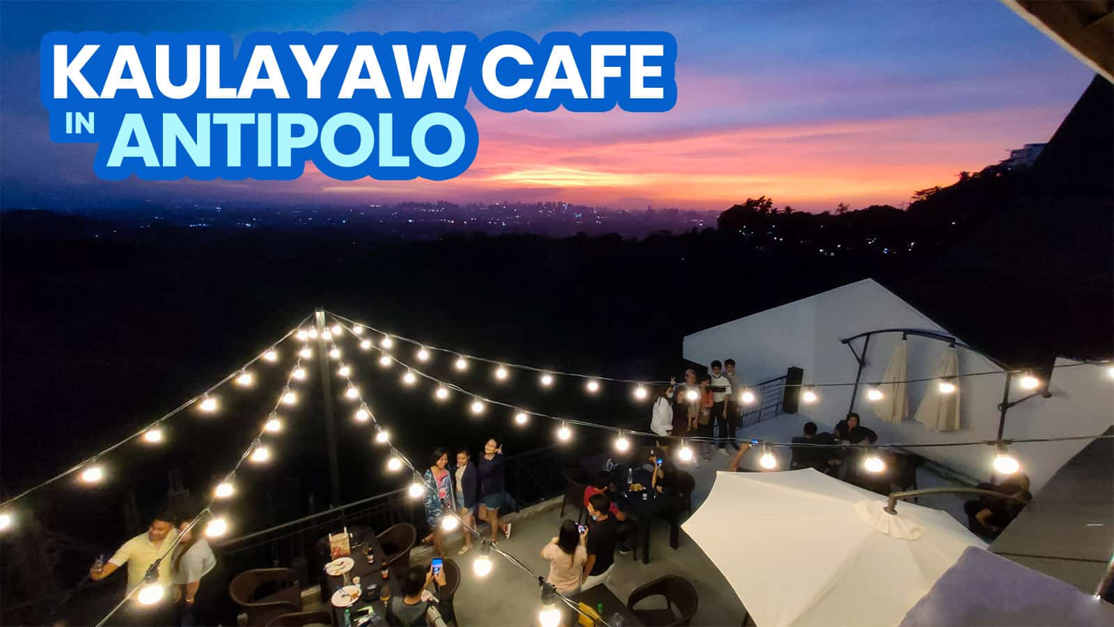 2021 KAULAYAW CAFE ANTIPOLO Menu, Hours & New Normal Guidelines