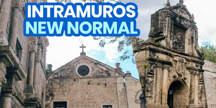 INTRAMUROS: New Normal Guidelines, Entrance Fees, Operating Hours