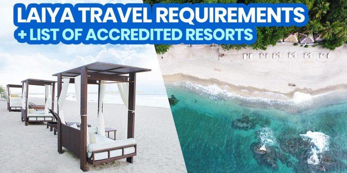 2021 LAIYA BEACH, BATANGAS: New Normal Travel Requirements + DOT-Accredited Resorts