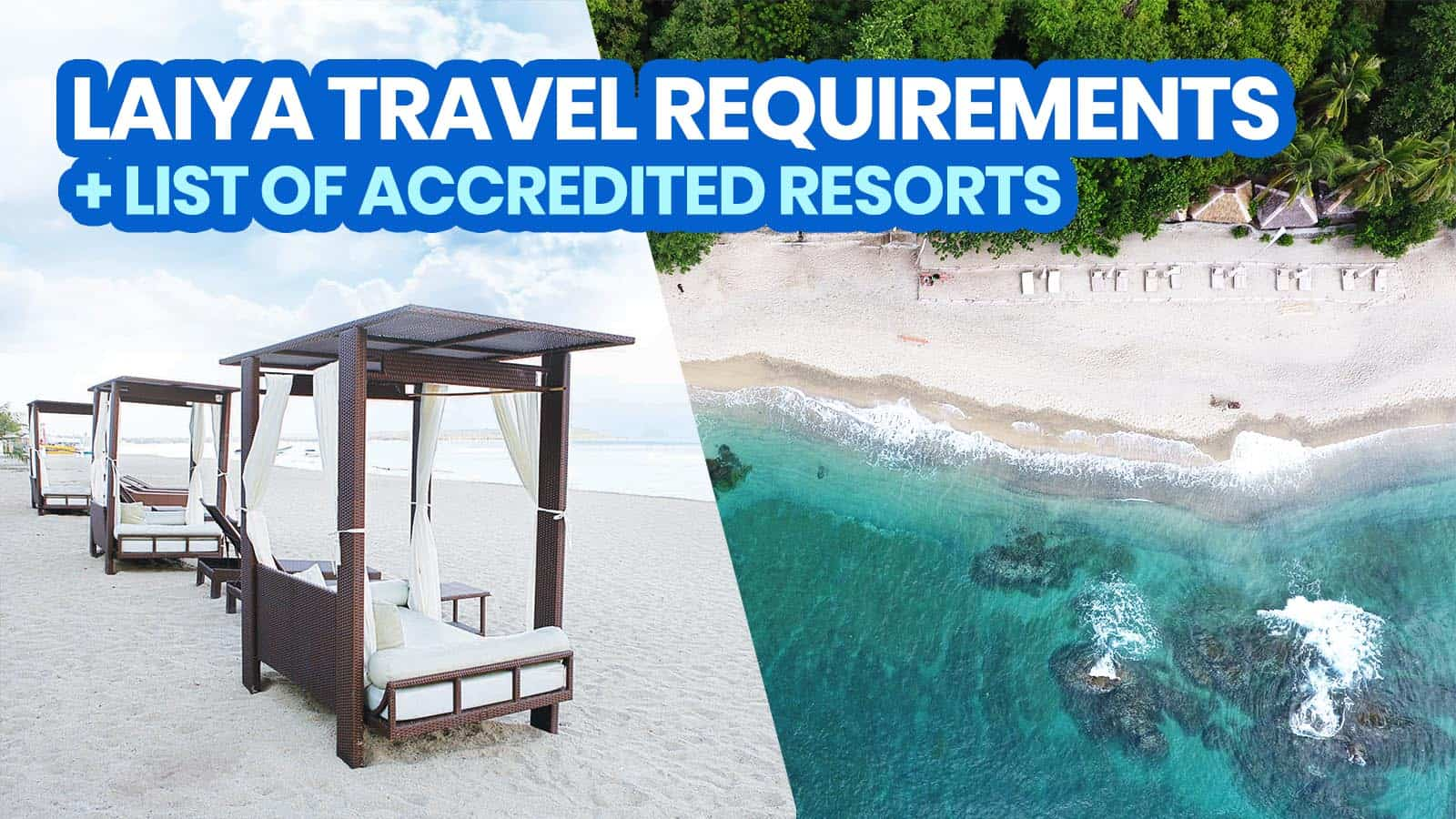 2021 LAIYA BEACH, BATANGAS: New Normal Travel Requirements + DOT-Accredited Resorts