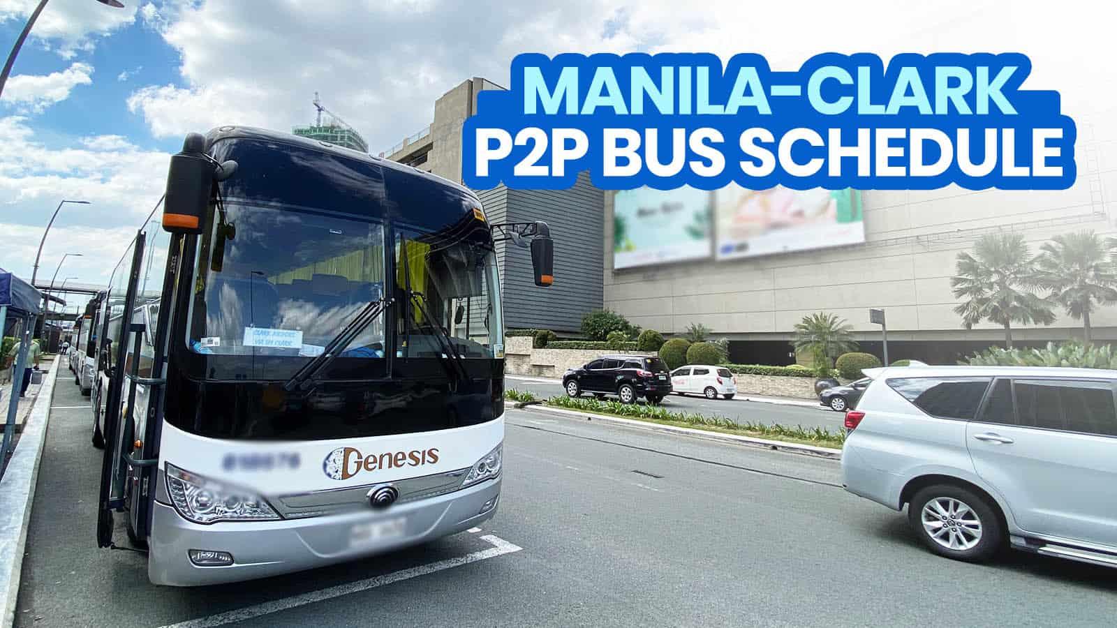 2021 MANILA to CLARK to MANILA P2P BUS SCHEDULE (NAIA, Trinoma, SM Clark)