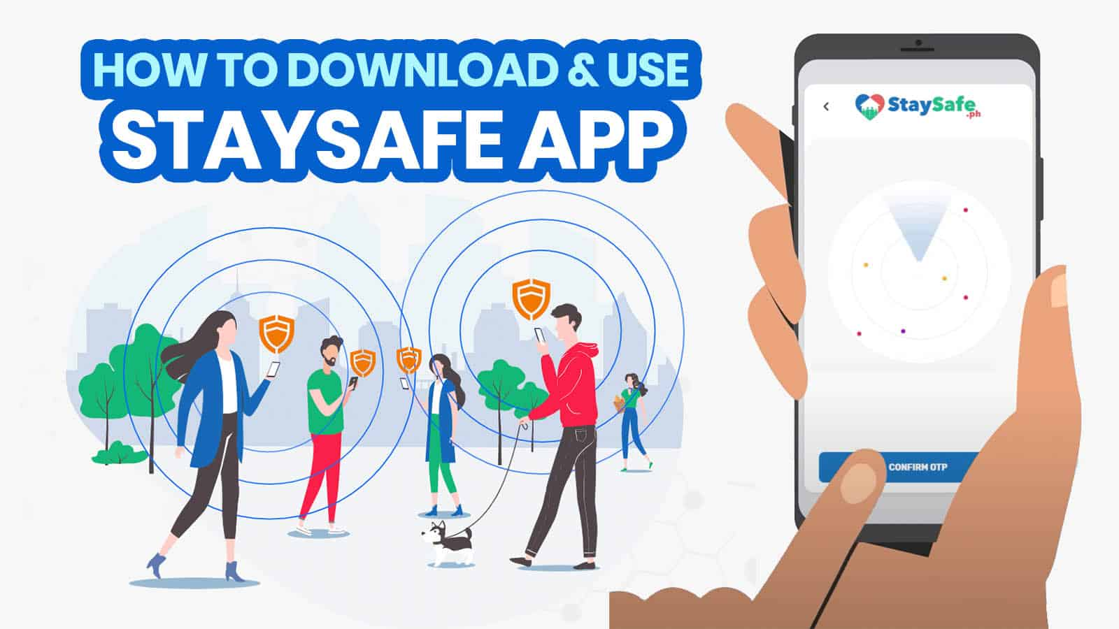 STAYSAFE APP: Where to Download, How to Register & Use