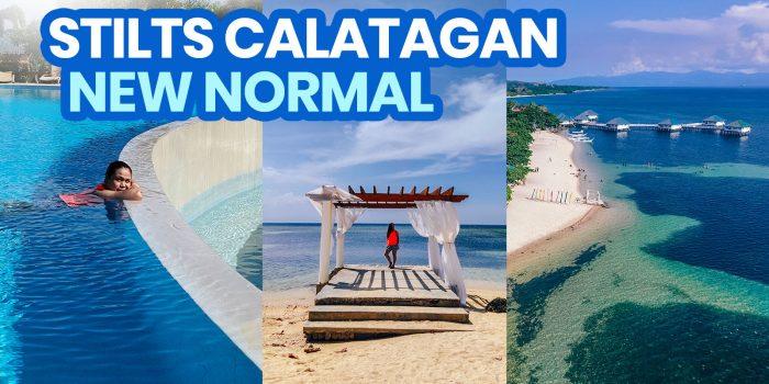 2021 STILTS CALATAGAN BEACH RESORT New Normal Travel Guide + Requirements