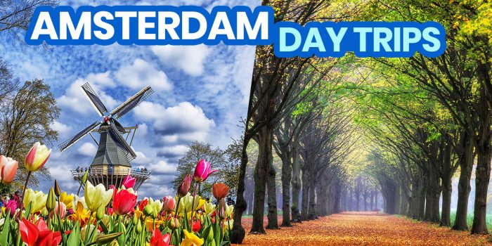 20 BEST DAY TRIP DESTINATIONS from AMSTERDAM