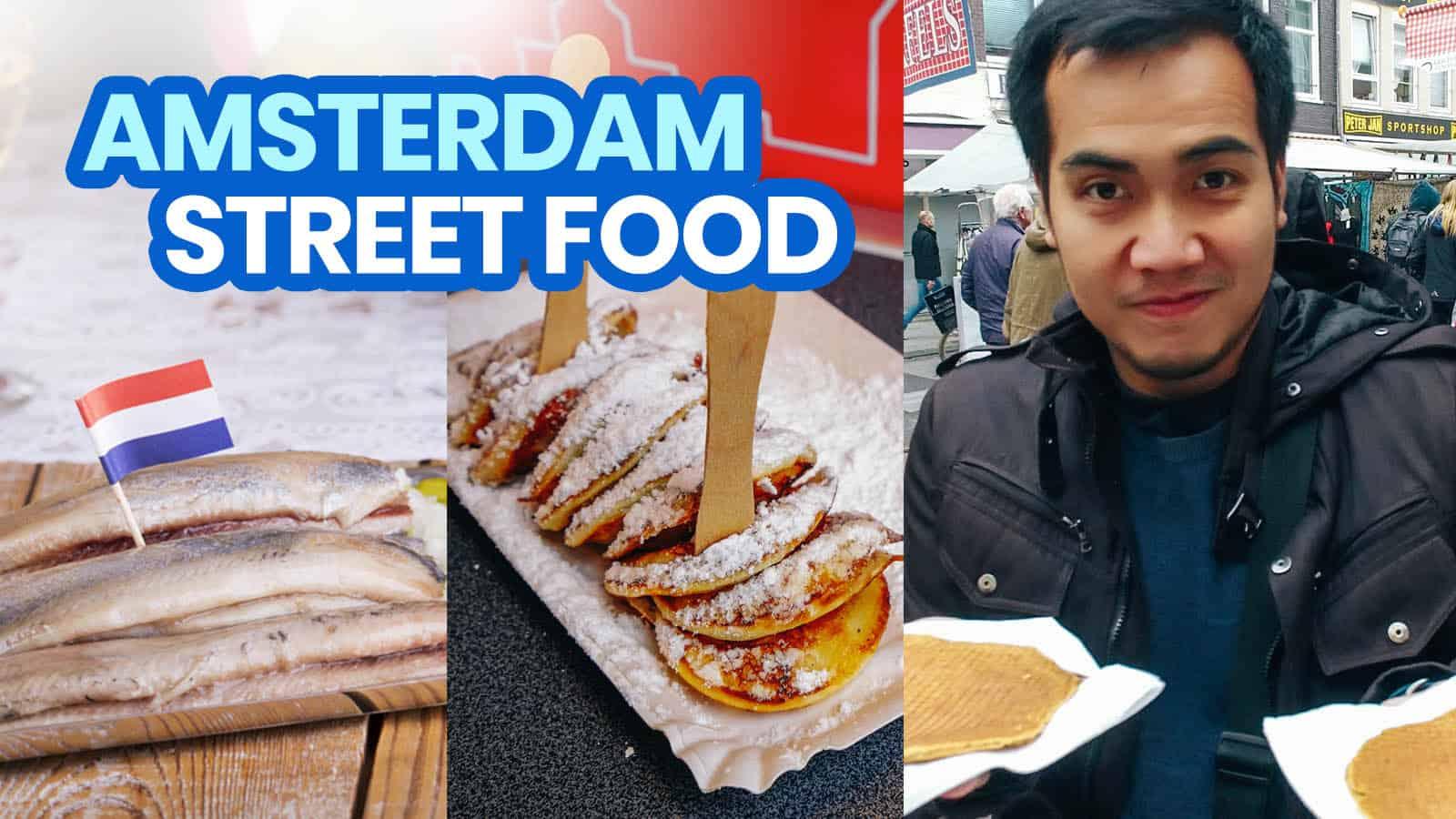 10 AMSTERDAM STREET FOOD TREATS You Shouldn't Miss | The ...